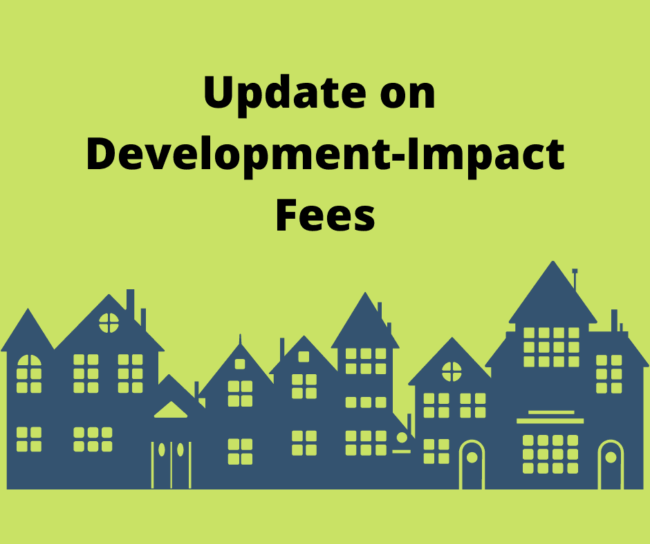 Image of cityscape and text that reads Update on development impact fees